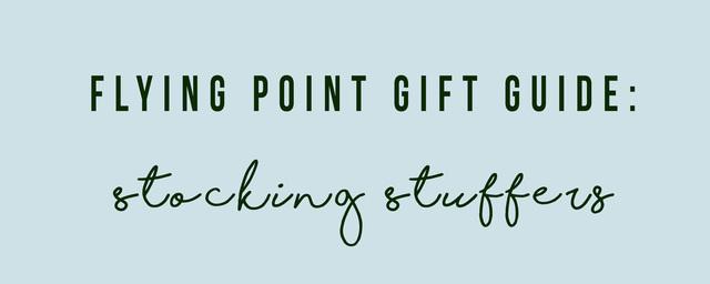 Gift Guide: Stocking Stuffers!